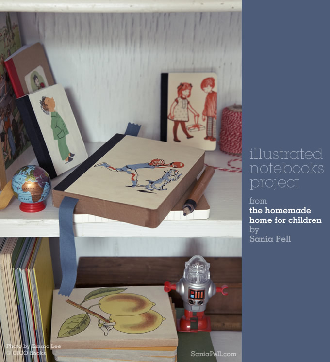 Illustrated notebooks project from The Homemade Home for Children by Sania Pell